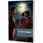 Dominoes Two. V is for Vampire, Lesley Thompson, Oxford University Press