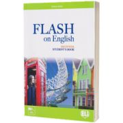 Flash on English. Students Book. Beginner, Luke Prodromou, ELI