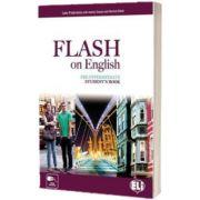 Flash on English. Students Book Pre Intermediate, Audrey Cowan, ELI