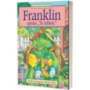 Franklin si spune 'Te iubesc'
