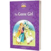 Goose Girl. The Classic Tales Four. 2 ED., Sue Arengo, Oxford University Press