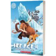 Ice Age 4. Continental Drift, Taylor Nicole, Scholastic