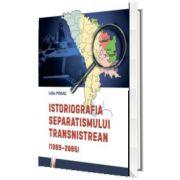 Istoriografia separatismului Transnistrean (1989-2005)