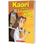 Kaori and the Lizard King plus Audio CD, Robert Campbell, Scholastic