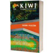 Kiwi, 2021. Antologia de proza. Sosiri/Plecari
