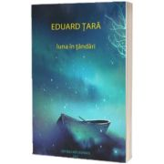 Luna in tandari, Eduard Tara, Ascendent