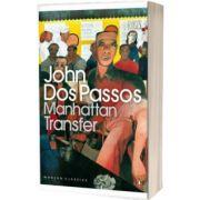 Manhattan Transfer. (Paperback), John Dos Passos, PENGUIN BOOKS LTD