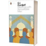 Meetings with Remarkable Men, G. I. Gurdjieff, PENGUIN BOOKS LTD