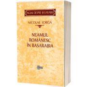 Neamul romanesc in Basarabia, Nicolae IORGA, Stiinta