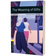 Oxford Bookworms Library. Level 1. The Meaning of Gifts. Stories from Turkey, Jennifer Bassett, Oxford University Press
