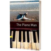 Oxford Bookworms Library Level 1. The Piano Man audio CD pack, Tim Vicary, Oxford University Press