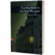 Oxford Bookworms Library Level 2. The Murders in the Rue Morgue, Edgar Allan Poe, Oxford University Press