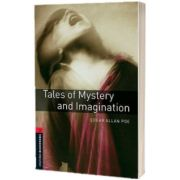 Oxford Bookworms Library. Level 3. Tales of Mystery and Imagination, Edgar Allan Poe, Oxford University Press