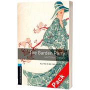 Oxford Bookworms Library. Level 5. The Garden Party and Other Stories audio CD pack, Katherine Mansfield, OXFORD UNIVERSITY PRESS