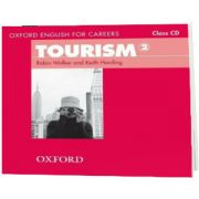 Oxford English for Careers. Tourism 2. Class Audio CD, Robin Walker, Oxford University Press