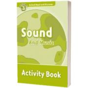 Oxford Read and Discover. Level 3. Sound and Music Activity Book