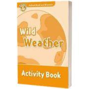 Oxford Read and Discover Level 5. Wild Weather Activity Book, Jacqueline Briggs Martin, PENGUIN BOOKS LTD