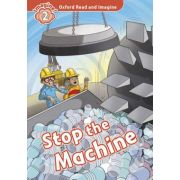 Oxford Read and Imagine. Level 2. Stop The Machine! audio CD pack