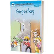 Oxford Storyland Readers Level 4. Super Boy, Eric-Emmanuel Schmitt, OXFORD UNIVERSITY PRESS