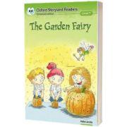 Oxford Storyland Readers. Level 7. The Garden Fairy, Helen Jacobs, Oxford University Press