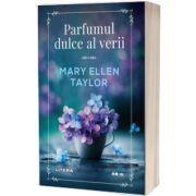 Parfumul dulce al verii, Mary Ellen Taylor, Litera