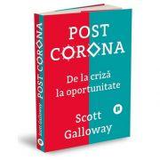 Post Corona. De la criza la oportunitate