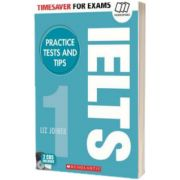 Practice Tests and Tips for IELTS, Liz Joiner, SCHOLASTIC