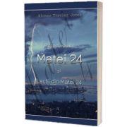Prezentarea lui Matei 24 si lectii din Matei 24, Alonzo T. Jones, Sta Scris