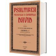 Psaltirea lui David. Editia din 1913 ingrijita de Carol I, Artemis