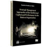 Strategic Management Approaches of the Intellectual Capital and Performance in the Modern Organization, Niculescu Tolici Daniela, Pro Universitaria