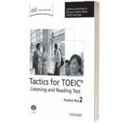 Tactics for TOEIC (R) Listening and Reading Test. Practice Test 2. Authorized by ETS
