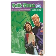 Talk Time 3. Student Book with Audio CD, Susan Stempleski, Oxford