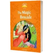The Magic Brocade. Clasic Tales Level 5. 2 ED., Oxford University Press