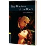 The Phantom Of The Opera. Oxford Bookworms Level 1. 3 ED, Jennifer Bassett, Oxford University Press