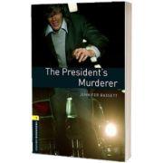 The Presidents Murderer. Oxford Bookworms Level 1. 3 ED, Jennifer Bassett, Oxford University Press