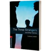The Three Strangers And Other Stories, Thomas Hardy, OXFORD UNIVERSITY PRESS
