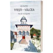 Titesti - Valcea, Ion Talpos, Agaton