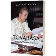 Tovarasa. Biografia Elenei Ceausescu, Lavinia Betea, Corint