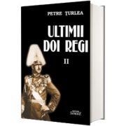Ultimii doi regi, volumul II, Petre Turlea, Semne