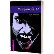 Vampire Killer, Paul Shipton, Oxford University Press