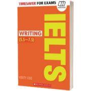 Writing IELTS (5. 5 - 7. 5), Verity Cole, SCHOLASTIC