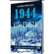 1944 - Ein Freak, Florin Purluca, Pavcon