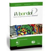 A bordo! 2. Libro del alumno, R. Garcia Prieto, ELI