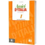 Amici d Italia 1. Guida per l'insegnante, Elettra Ercolino, ELI