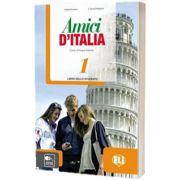 Amici d Italia 1. Libro dello studente, Elettra Ercolino, ELI