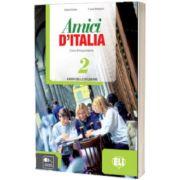 Amici d Italia 2. Libro dello studente, Elettra Ercolino, ELI