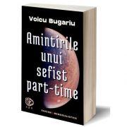 Amintirile unui sefist part-time, Voicu Bugariu, Pavcon