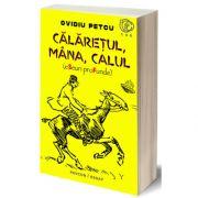 Calaretul, mana, calul, Ovidiu Petcu, PAVCON