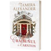 Craciunul la Carnton, Tamera Alexander, Casa Cartii