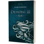 Demonii, volumul III - Aer, Laura Nureldin, HERG BENET PUBLISHER